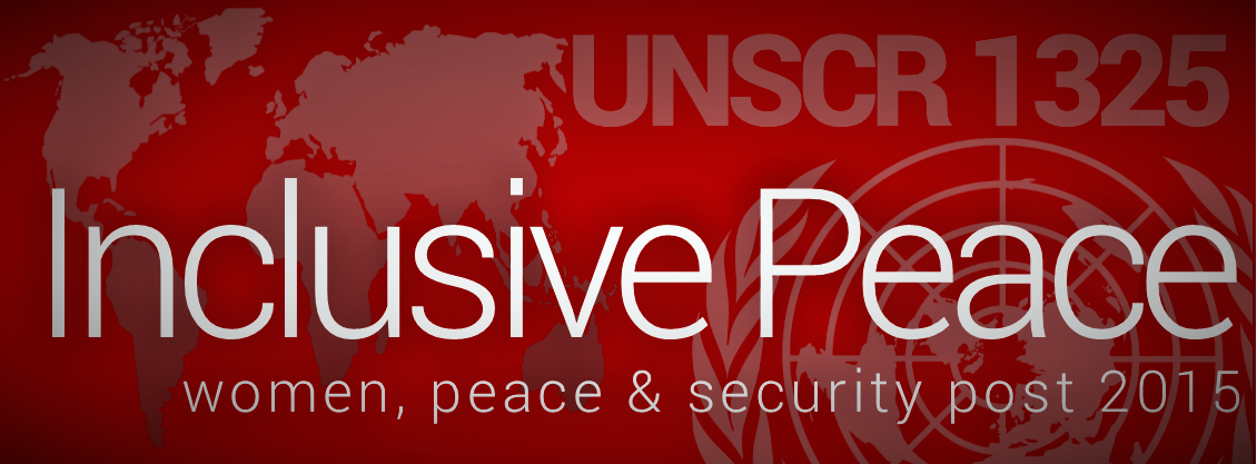International Conference: Inclusive Peace: Women, Peace and Security post 2015