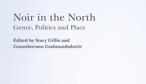 Publication: Noir in the North. Genre, Politics and Place